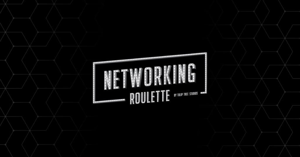 Networking Roulette